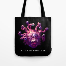 B is for Beholder Tote Bag
