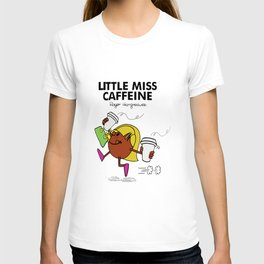 little miss caffeine coffee t-shirts T-shirt