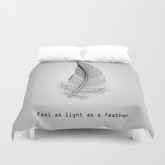 Feel as light as a feather Duvet Cover