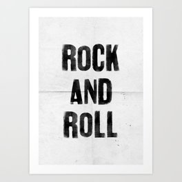 ROCK AND ROLL Art Print