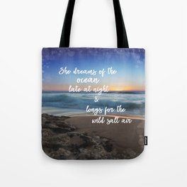 She Dreams of the Ocean Quote Tote Bag