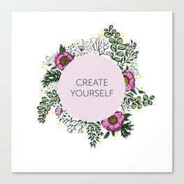 create yourself Canvas Print