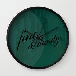 Fine & Dandy Wall Clock