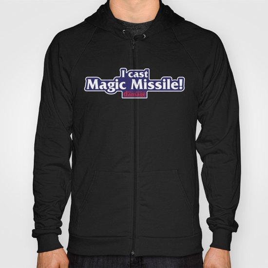 I Cast Magic Missile Hoody