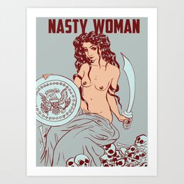 Nasty Woman print, pale Art Print