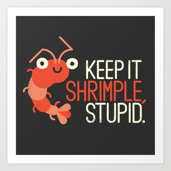 The Prawn Principle Art Print