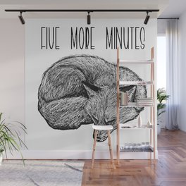 Five more minutes Wall Mural