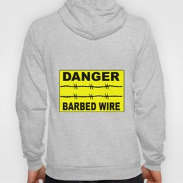Barbed Wire Warning Sign Hoody