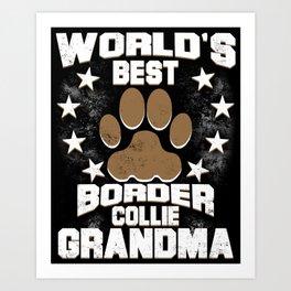World's Best Border Collie Grandma Art Print