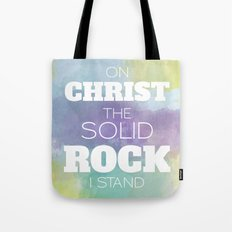 On Christ The Solid Rock I Stand Tote Bag