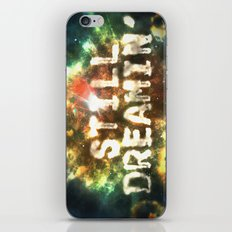 Still Dreamin' iPhone & iPod Skin