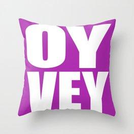 Oy Vey! Throw Pillow