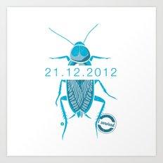 21.12.2012 - I survived Art Print