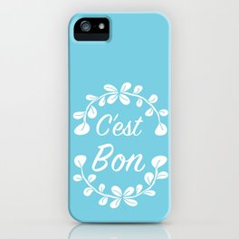 Inspirational Quote Illustrated Print French Saying in Blue iPhone Case