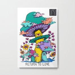 Return to Love Mushrooms Metal Print