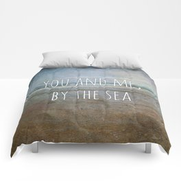 You and me, by the sea Comforters