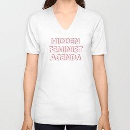 Hidden Feminist Agenda Unisex V-Neck
