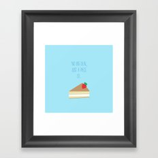 'Just piece of cake!' Framed Art Print
