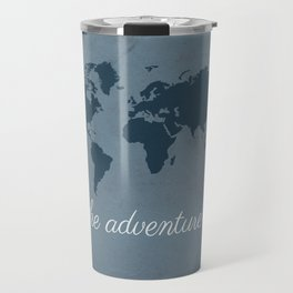 Let the adventure begin Travel Mug