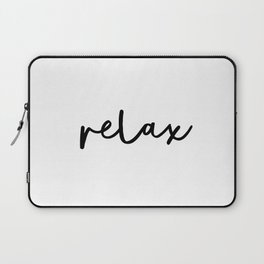 Relax black and white contemporary minimalist typography poster home wall decor bedroom Laptop Sleeve