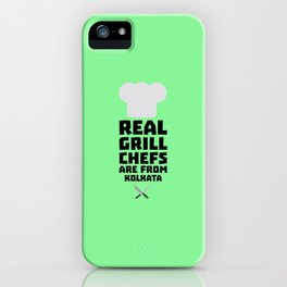 Real Grill Chefs are from Kolkata T-Shirt D16lr iPhone Case