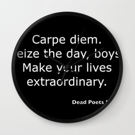 Dead Poets Society quote Wall Clock