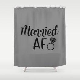 Married AF - Grey Shower Curtain