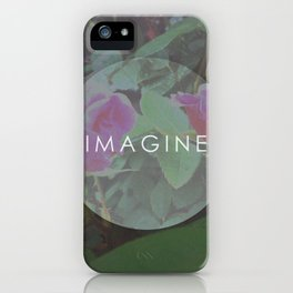 Imagine. iPhone Case