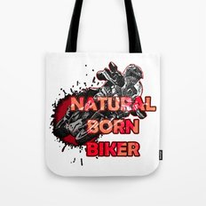 Natural Born Biker Tote Bag