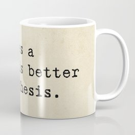 Sometimes a scream is better than a thesis. Coffee Mug