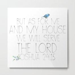 joshua 24:15 Metal Print