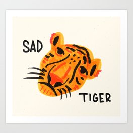 Sad Tiger Art Print