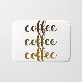 COFFEE COFFEE COFFEE Bath Mat
