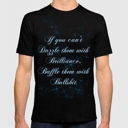 If you can't dazzle them with Brilliance T-shirt