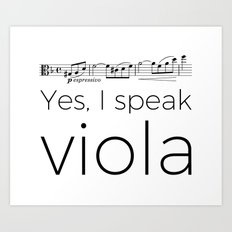 Yes, I speak viola (Glinka) Art Print