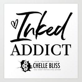 Inked Addict Art Print