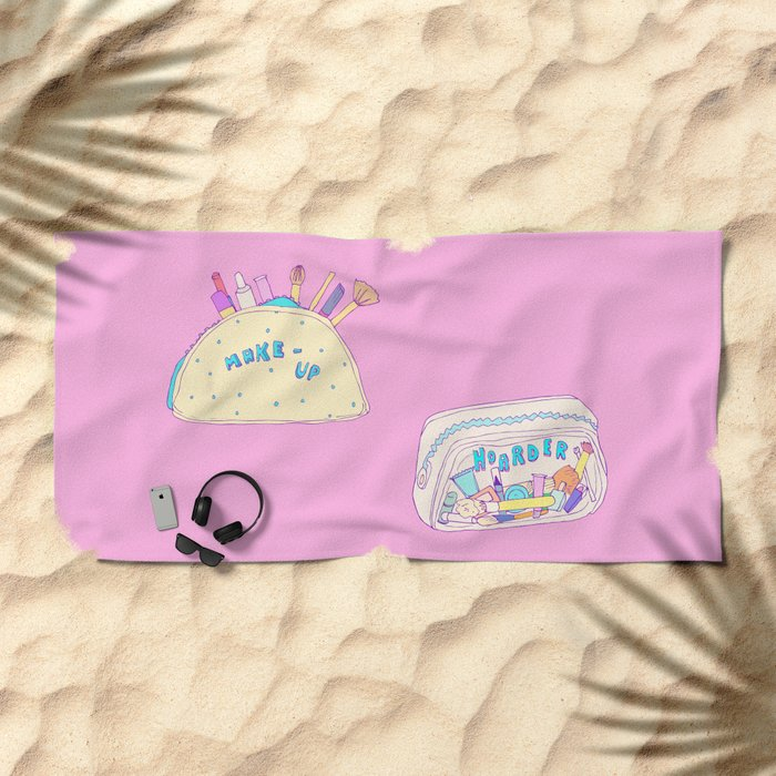 Make-up Hoarder Beach Towel