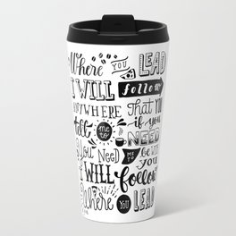 Where You Lead | Gilmore Girls Travel Mug