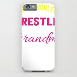Grandma Wrestling Lover Wrestler Supporter Gift  iPhone Case