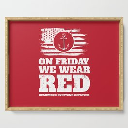 On Friday We Wear Red Navy Military Serving Tray