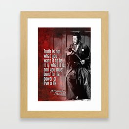 Misashi Samurai - The Truth Framed Art Print