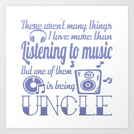 Listening to Music Uncle Art Print