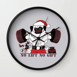 No Lift No Gift Wall Clock