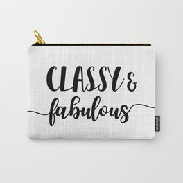 Classy & Fabulous Carry-All Pouch
