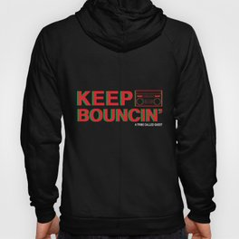 KEEP BOUNCIN' - A TRIBE CALLED QUEST Hoody