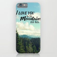 To the Mountains and Back Slim Case iPhone 6s