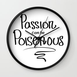 Passion Poison Wall Clock