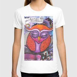 Listen To Your Heart Owl T-shirt