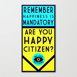 Are You Happy? Canvas Print