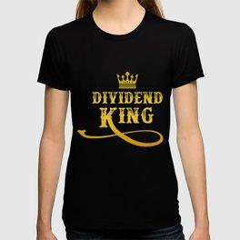 Dividend King  Investor Capitalism Gift T-shirt